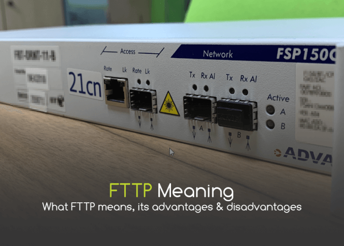 FTTP Meaning: What Does FTTP Mean?