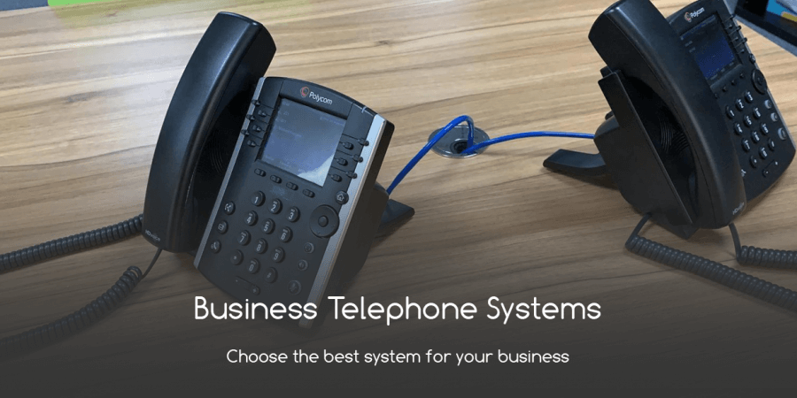 Business Telephone Systems: Choose the Best System for Your Business