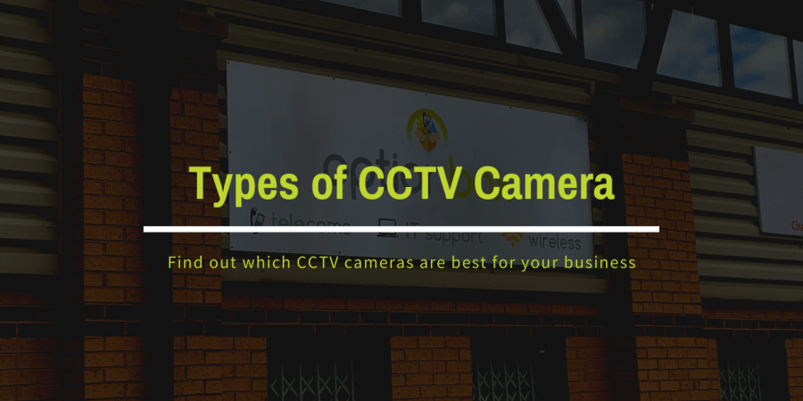 Types of CCTV camera blog post featured image